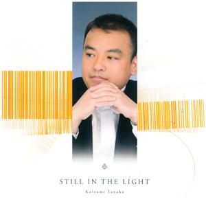 CD STILL IN THE LIGHT Katsumi Tanaka